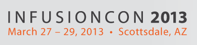 Sales & Marketing Conference Schedule | Agenda | InfusionCon 2013